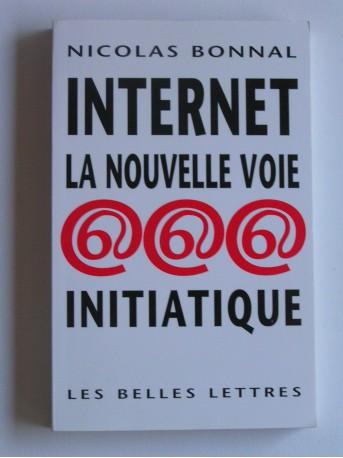 Nicolas Bonnal - Internet, la voie initiatique