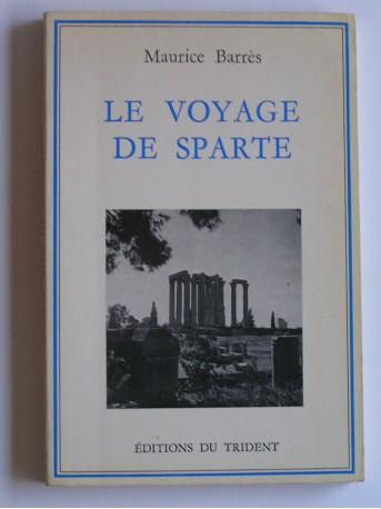 Maurice Barrès - Le voyage de Sparte