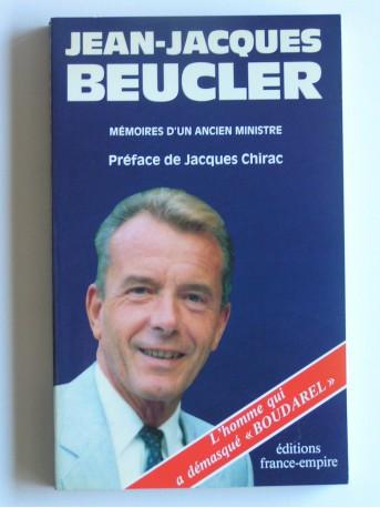 Jean-Jacques Beucler - Mémoires d'un ancien ministre