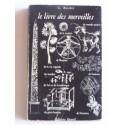 Gustave Bûscher - Le livre des merveilles