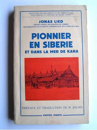Jonas Lied - Pionnier en Sibérie et dans la mer de Kara