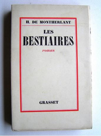 Henry de Montherlant - Les bestiaires