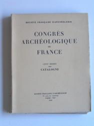 Congrès archéologique de France. CVIIème session. 1959. catlogne