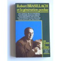 Collectif - Robert Brasillach et la génération perdue