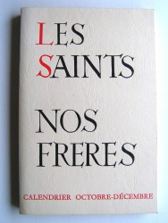 Frère Séverin-Georges Couneson - Les Saints. Nos frères