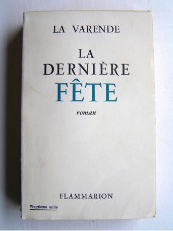 Jean de La Varende - La dernière fête