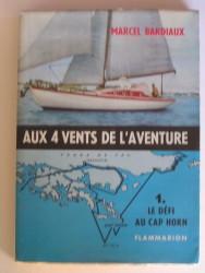 Aux 4 vents de l'aventure. Le défi au Cap Horn