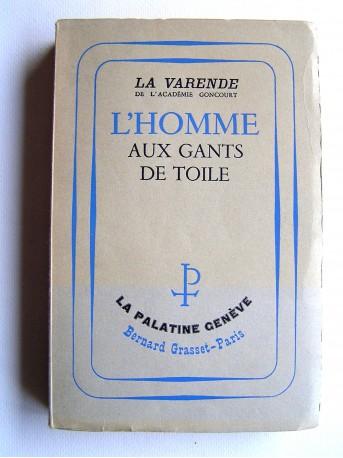 Jean de La Varende - L'homme aux gants de toile