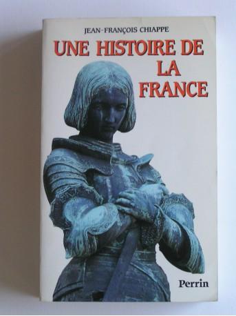 Jean-François Chiappe - Une histoire de la France
