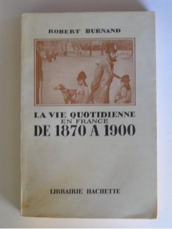 Robert Burnand - la vie quotidienne en France de 1870 à 1900