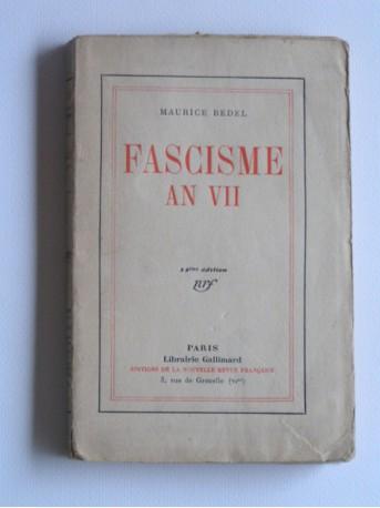 Maurice Bedel - Fascisme an VII