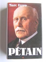 Marc Ferro - Pétain