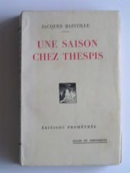 Jacques Bainville - Une saison chez Thepsis