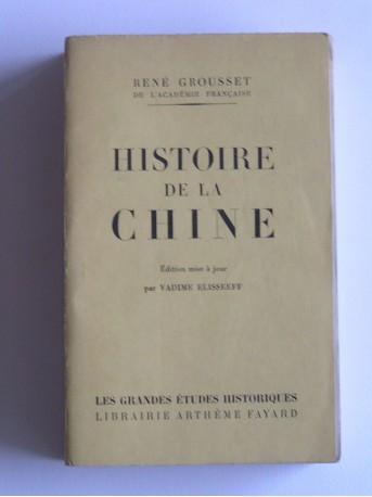 René Grousset - Histoire de la Chine