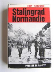 Eddy Florentin - Stalingrad en Normandie.
