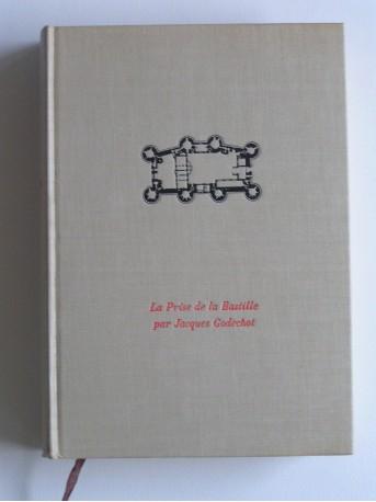 Jacques Godechot - La prise de la bastille. 14 juillet 1789