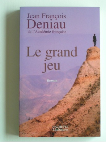 Jean-François Deniau - Le grand jeu
