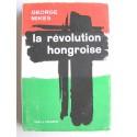 George Mikes - La révolution hongroise
