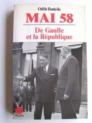 Mai 58. De Gaulle et la République