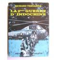 Richard Tregaskis - La 2ème guerre d'Indochine