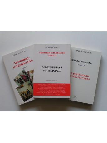 André Figueras - Mémoires intempestifs. Tome 1, 2 & 3