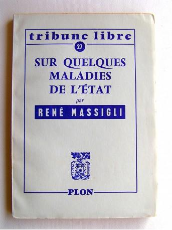 René Massigli - Sur quelques maladies de l'Etat