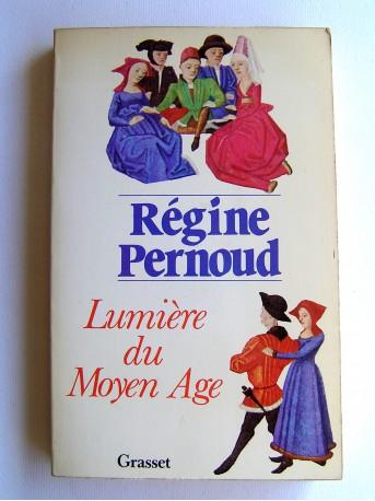 Régine Pernoud - Lumière du Moyen-Age