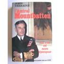 John Terraine - L'Amiral Mountbatten. Sa vie et son époque