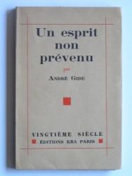 André Gide - Un esprit non prévenu