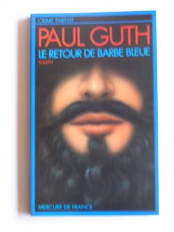 Paul Guth - Le retour de barbe Bleue