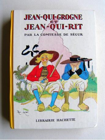 Comtesse de Ségur - Jean-qui-grogne et Jean-qui-rit