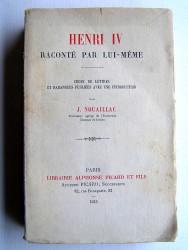 J. Nouaillac - Henri IV raconté par lui-même