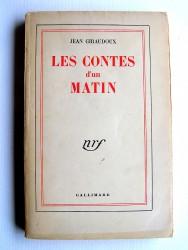 Jean Giraudoux - Les contes d'un matin