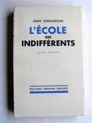 Jean Giraudoux - L'école des indifférents