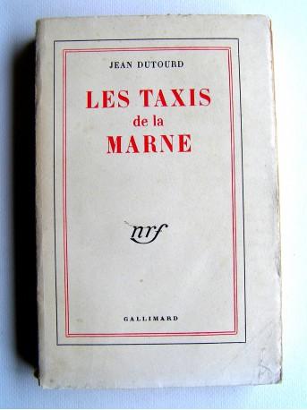 Jean Dutourd - Les taxis de la Marne