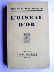 Jérôme et Jean Tharaud - L'oiseau d'or