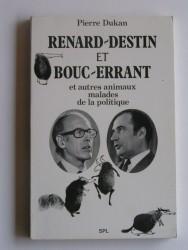 Renard-Destin et Bouc-Errant et autres animaux malade de la politique