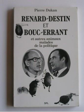 Pierre Dukan - renard-Destin et Bouc-Errant et autres animaux malade de la politique