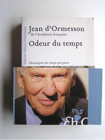 Jean d'Ormesson - Odeur du temps. Chroniques du temps qui passe