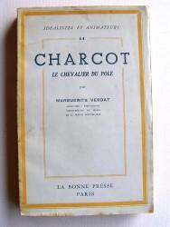 Marguerite Verdat - Charcot. Le chavalier du pôle