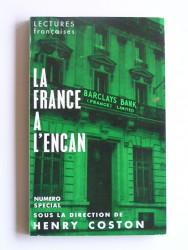 Henry Coston - La France à l'encan