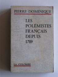 Les polémistes français depuis 1789