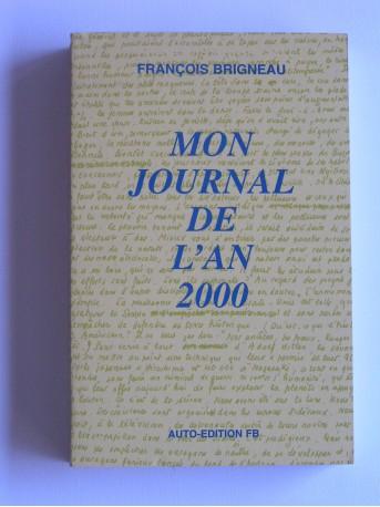 François Brigneau - Mon journal de l'an 2000