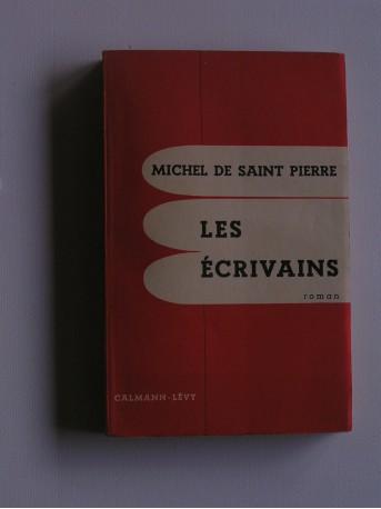 Michel de Saint-Pierre - Les écrivains