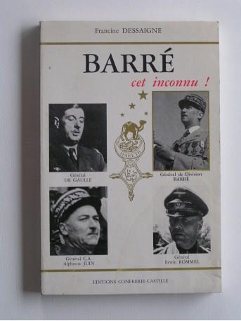 Francine Dessaigne - Barré, cet inconnu!