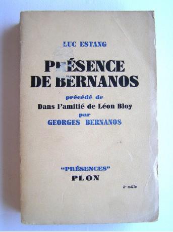 """Luc Estang - Présence de Bernanos. Précédé de """"Dans l'amitié de Léon Bloy"""" par Georges Bernanos"""