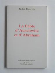 La fable d'Auschwitz et d'Abraham
