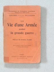 La vie d'une armée pendant la Grande Guerre
