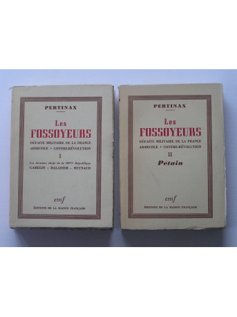 Pertinax - Les fossoyeurs. Défaite militaire de la France. Armistice. Contre-révolution. Tome 1 &2