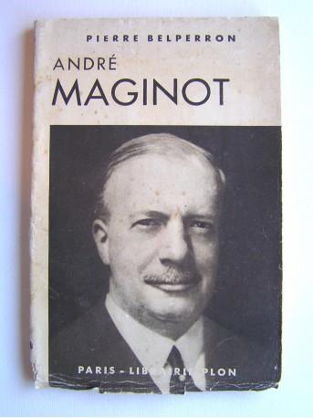 Pierre Belperron - André Maginot